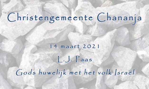 2021-03-14 – L.J. Paas – Gods huwelijk met het volk Israel
