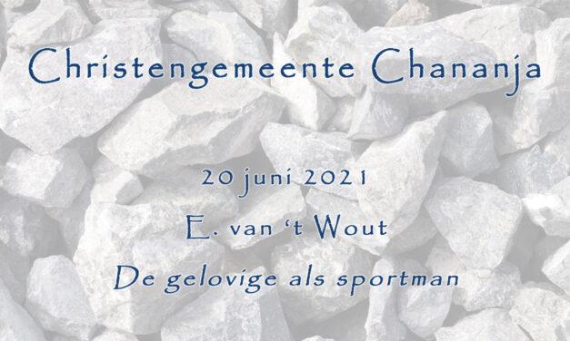 20-06-2021 – E. van t Wout – De gelovige als sportman