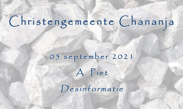 05-09-2021 – A. Piet – Desinformatie