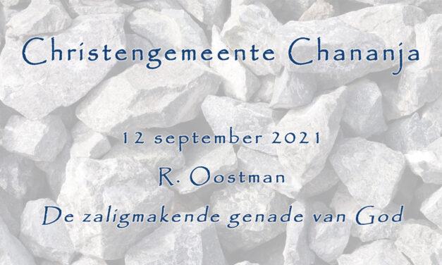 12-09-2021 – R. Oostman – De zaligmakende genade van God
