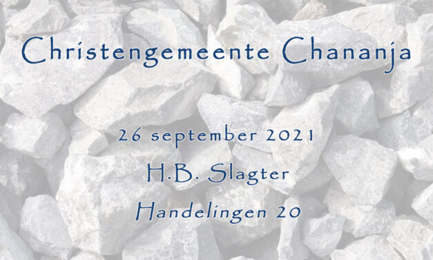26-09-2021 – H.B. Slagter – Handelingen 20