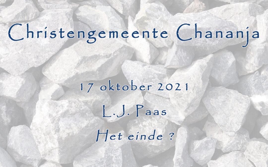 Livestream Chananja 17-10-2021 – L.J. Paas – Het einde